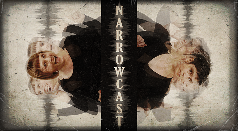 NARROWCAST [2019]